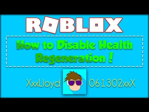How to Disable Health Regen in ROBLOX