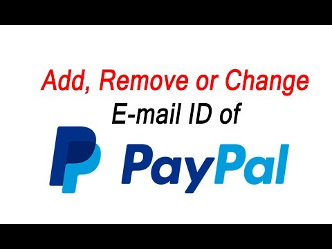 How To Add  Remove or Change Email Account in PayPal