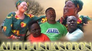 ALELE-UNUANGBON - Latest Benin Dance Drama
