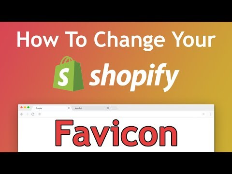 Tutorial: How To Change Your Shopify Website Favicon - Step by Step (2018 Guide)