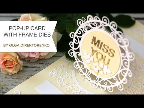 Pop-Up Card with Frame Dies with Olga