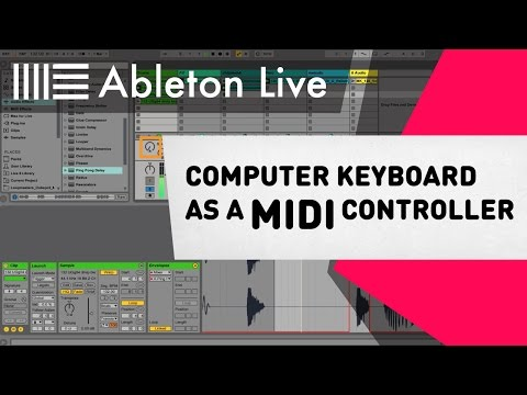 Ableton Live 9 Tutorial - Computer Keyboard as a MIDI Controller