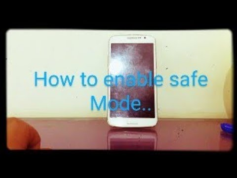 How to enable safe mode in Samsung Galaxy grand 2