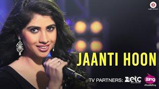 Jaanti Hoon - Official Music Video | Shivangi Bhayana | Rishabh Srivastava