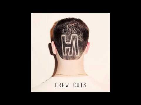 Heart 2 Heart (feat. Jared Evans) - Hoodie Allen (Crew Cuts Mixtape)