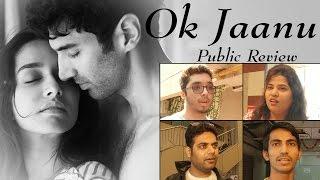 OK Jaanu PUBLIC REVIEW