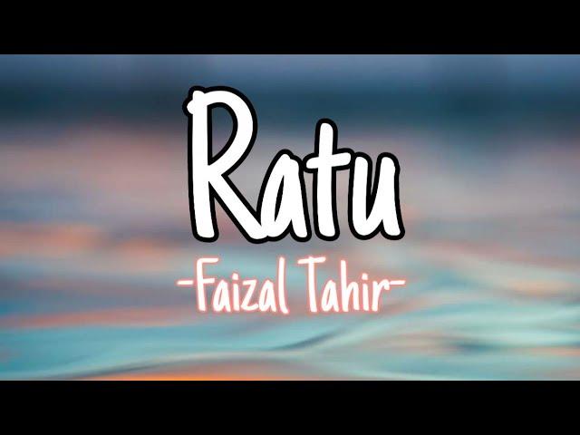 Download Faizal Tahir - Ratu (lirik) MP3 Gratis