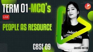 Term 1 MCQ's (People as Resource)   CBSE 9 Economics Chapter 2 (Social Science)   Vedantu 9 & 10