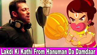 Song Lakdi Ki Kathi From Film Hanuman Da Damdaar | Salman Khan