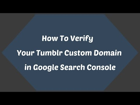 how to verify your tumblr custom domain in google search console