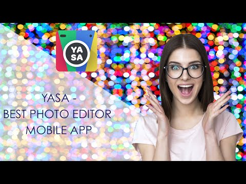 YASA - Best Photo Editor, Selfie and Collages App