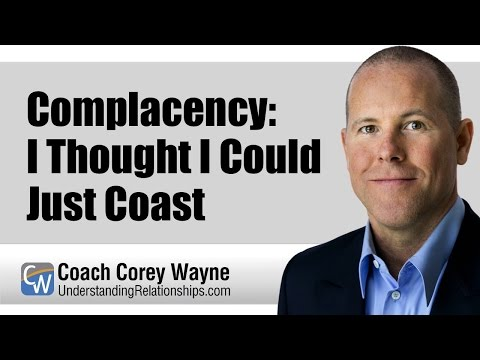 Complacency: I Thought I Could Just Coast