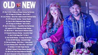 Old Vs New Bollywood Mashup Songs 2020   Best Romantic Mashup Songs 2020_Hindi Song \ DJ MASHUP 2020