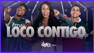 Loco Contigo - DJ Snake, J Balvin | FitDance Life (Coreografía Oficial)