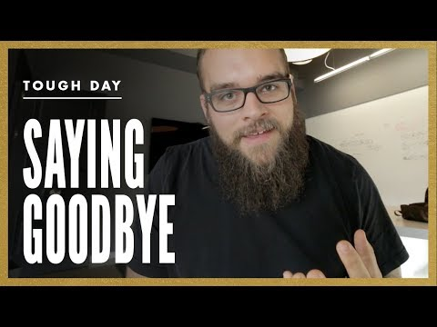 Saying goodbye is never easy