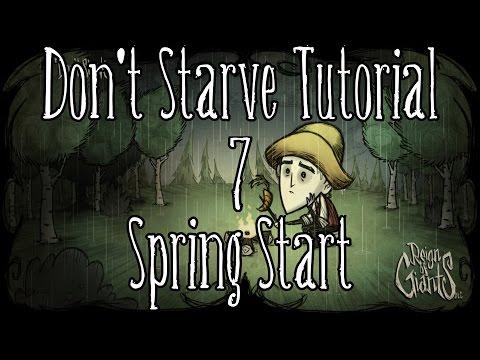 [Don't Starve Tutorial] Episode 7: Spring Start