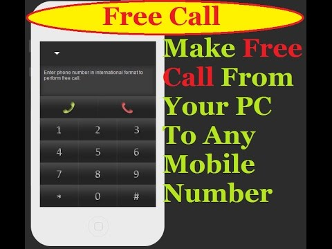 How To Make Free Call From PC To Any Mobile Number