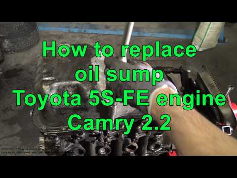 How to replace oil sump. Toyota 5S-FE engine. Camry 2.2