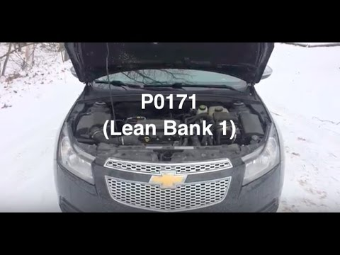 P0171 Code Chevy Cruze Check Engine light - ( LEAN BANK 1 )