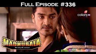 Madhubala - Full Episode 336 - With English Subtitles
