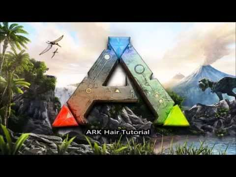 Ark Hair Tutorial