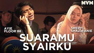 Sheryl Shazwanie & Ayie Floor 88 - Suaramu Syairku
