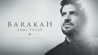 Sami Yusuf - Barakah (Full Album)