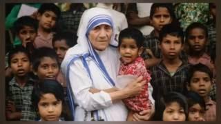 Những lời Mẹ Têrêsa Calcutta nói