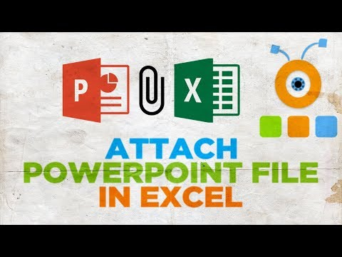 How to Attach a PowerPoint File in Excel
