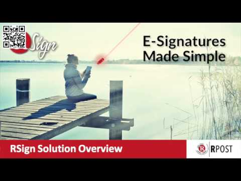 RSign - E-Signatures Made Easy! Webinar 2018