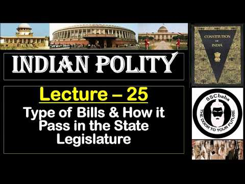 P25 : Type of Bills and How to pass in the State Legislature