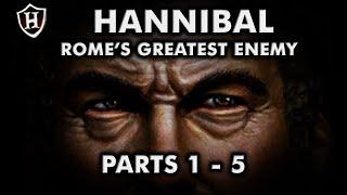 Hannibal (PARTS 1 - 5) ⚔️ Rome