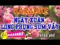 Ngày Xuân Long Phụng Sum Vầy Karaoke || Beat Chuẩn