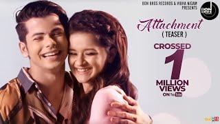 Attachment (Teaser) : Siddharth Nigam, Avneet Kaur | Ravneet Singh | Releasing On 3rd November