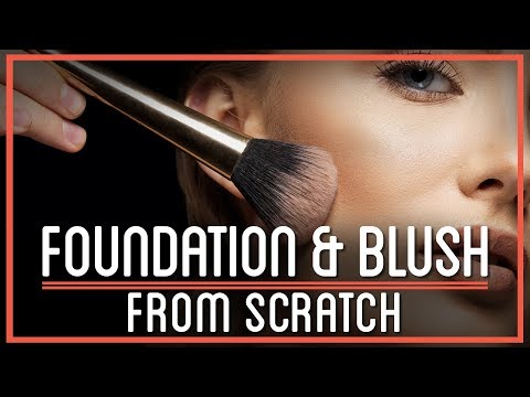 Foundation and Blush from Scratch | HTME: Cosmetics