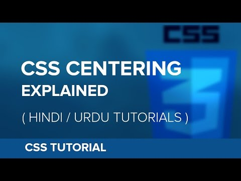 How to Center an Element in CSS - [Vertical & Horizontal] Hindi / Urdu Tutorial