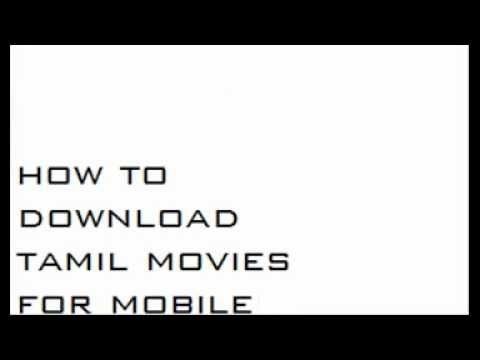 how to download tamil movies for mobile
