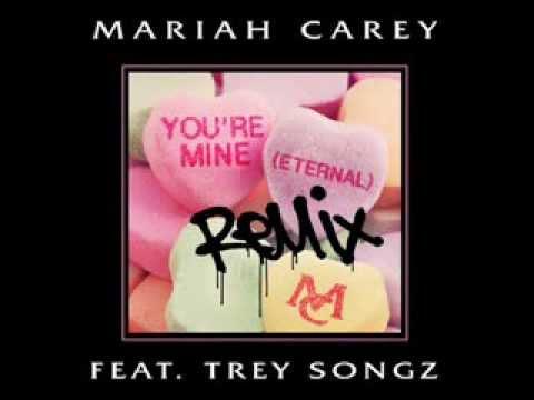 Mariah Carey feat Trey Songz - You're Mine (Eternal) (Lyrics) (Remix) (Reuploaded) (2014)