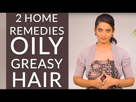 2 Home Remedies To GET RID OF OILY & GREASY HAIR