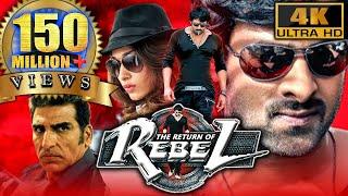 The Return Of Rebel (Rebel) (4K ULTRA HD) Full Action Hindi Dubbed Movie  Prabhas, Tamannaa, Deeksha