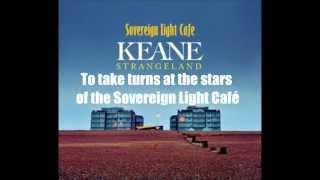 Keane - Sovereign Light Café (Lyrics)