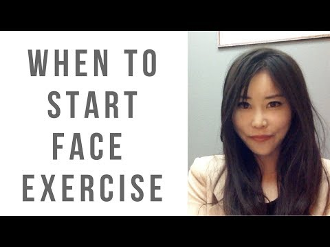 When you should start Face Exercises!?