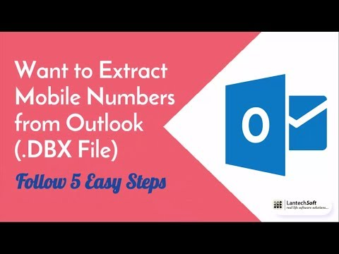 Want to Extract Mobile Numbers from Outlook (.DBX File) Follow 5 Easy Steps