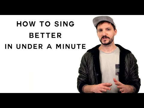How To Sing Better In Under a Minute