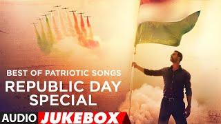 Best Of Patriotic Songs Jukebox   Republic Day Special 2019