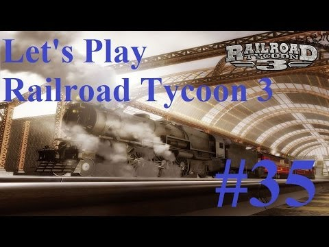 35. Let's Play Railroad Tycoon 3 - Suddenly Debt