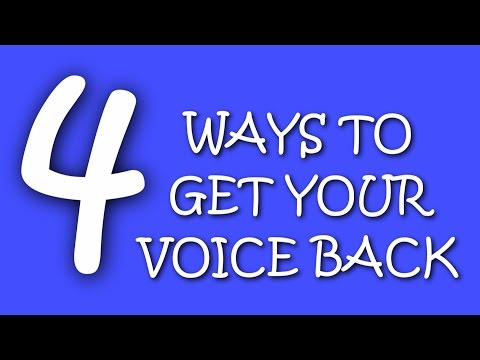 4 Ways to get your Voice back (12.07.14) Day 10