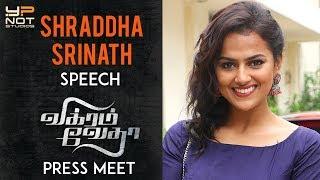 Shraddha Srinath Speech | Vikram Vedha Movie Press Meet | R Madhavan | Vijay Sethupathi