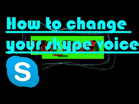 | How to change your skype voice | +12 voices! | (Official)