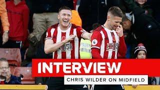 Chirs Wilder on midfield   Sheffield United interview